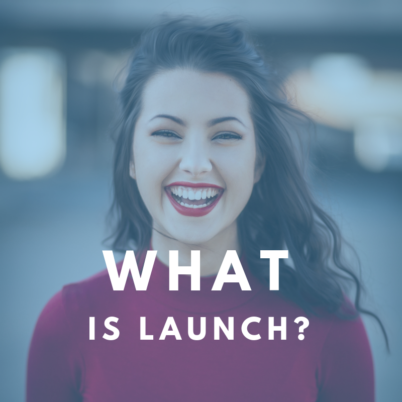 What is Launch?